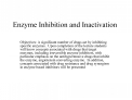 Enzyme Inhibition and Inactivation