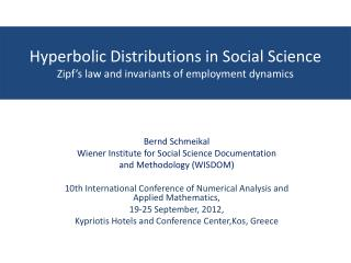 Hyperbolic Distributions in Social Science Zipf's law and invariants of employment  dynamics
