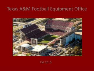 Texas A&M Football Equipment Office