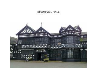 BRAMHALL HALL