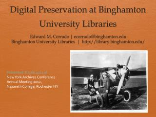 Digital Preservation at  Binghamton University Libraries