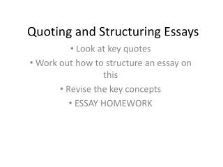 Quoting and Structuring Essays