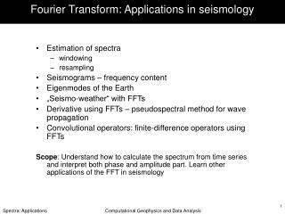 Fourier Transform: Applications in seismology