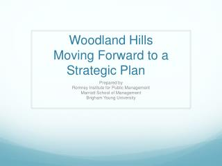 Woodland  Hills Moving  Forward to a Strategic Plan