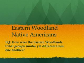 Eastern Woodland Native Americans