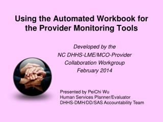 Using the Automated  Workbook for the Provider Monitoring Tools