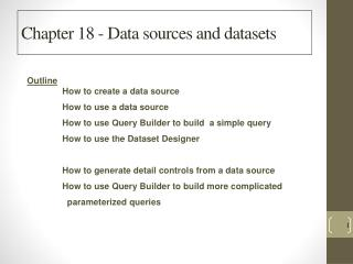 Chapter 18 - Data  sources and datasets