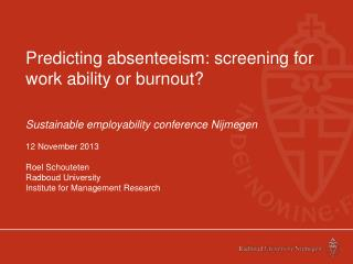 Predicting absenteeism:  screening for work ability or burnout?