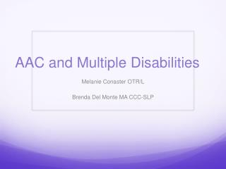 AAC and Multiple Disabilities