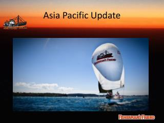 Asia Pacific Update