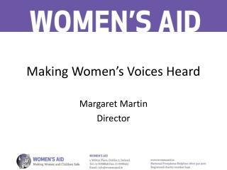 Making Women's Voices Heard