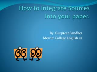 How to Integrate Sources Into your paper.