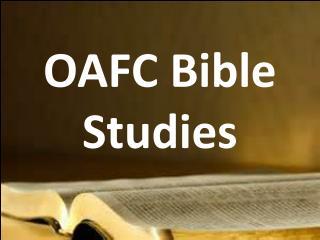 OAFC Bible Studies