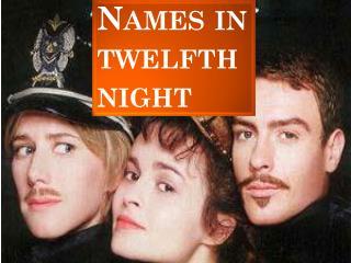 Names  ın  twelfth  night