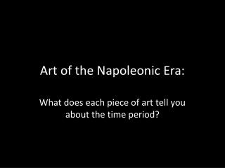 Art of the Napoleonic Era: