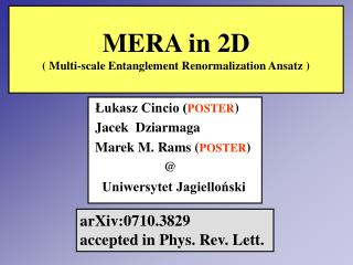 MERA in 2D  Multi-scale Entanglement Renormalization Ansatz