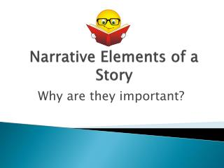 Narrative Elements of a Story