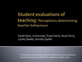 Student  evaluations of  teaching:  Perceptions  determining teacher behaviours