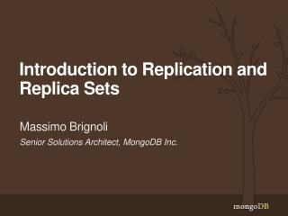 Introduction to Replication and Replica Sets