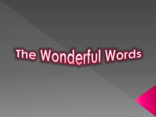 The Wonderful Words