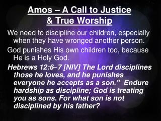 Amos – A Call to Justice & True Worship