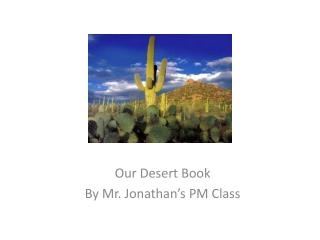 Our Desert Book By Mr. Jonathan's PM Class