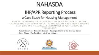 NAHASDA IHP/APR Reporting Process a Case Study for Housing Management