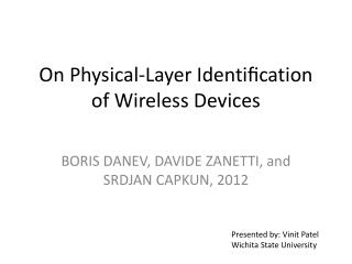 On Physical-Layer Identi?cation of Wireless Devices