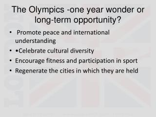 The Olympics -one year wonder or long-term opportunity?