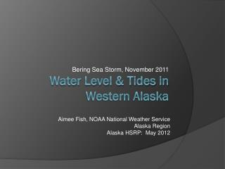 Water Level & Tides in Western Alaska
