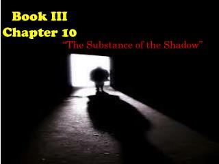Book III Chapter 10