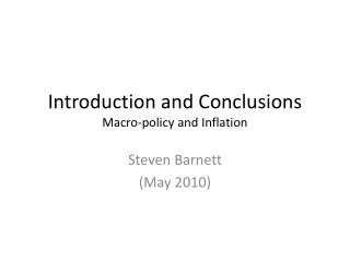 Introduction and Conclusions Macro-policy and Inflation