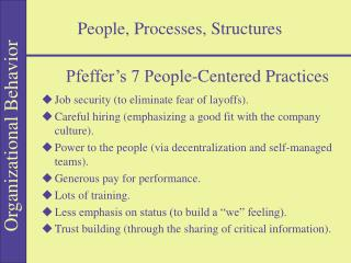 People, Processes, Structures