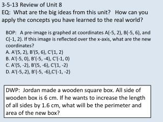 3-5-13 Review of Unit 8  EQ:  What are the big ideas from this unit?   How can you