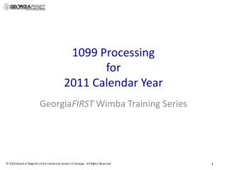 1099 Processing  for  2011 Calendar Year