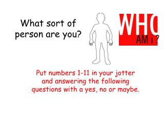 What sort of person are you?