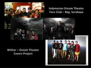 Indonesian Drea m Theater Fans Club – Reg. Surabaya