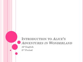 Introduction to  Alice's Adventures in Wonderland