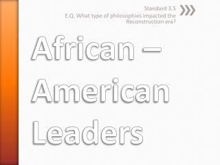 African – American Leaders