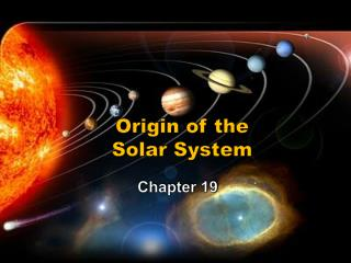 Origin  of  the Solar  System