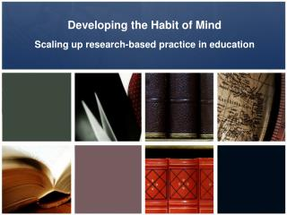Developing the Habit of Mind