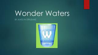 Wonder Waters