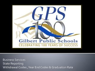 Business Services State Reporting  Withdrawal Codes , Year End Codes & Graduation Rate