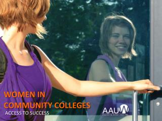 WOMEN IN  COMMUNITY COLLEGES