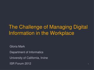 The Challenge of Managing Digital Information in the Workplace