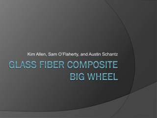 Glass fiber composite big wheel