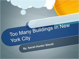 Too Many Buildings In New York City