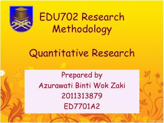 EDU702 Research Methodology Quantitative Research