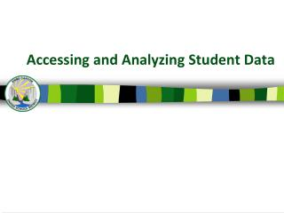Accessing and Analyzing Student Data