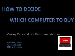 How to Decide  	Which Computer to Buy